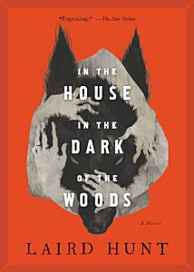 In the House in the Dark of the Woods Book