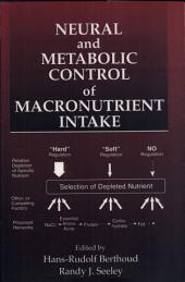 Neural and Metabolic Control of Macronutrient Intake