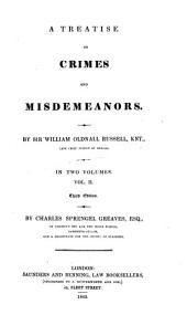 A Treatise on Crimes and Misdemeanors: Volume 2