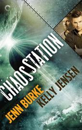 Chaos Station: Volume 1