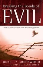 Breaking the Bonds of Evil PDF