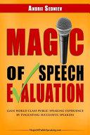 Magic of Speech Evaluation