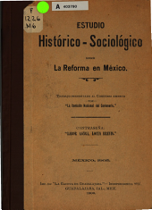 Estudio histórico-sociológico sobre la Reforma en México