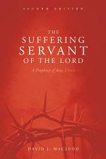 The Suffering Servant of the Lord, Second Edition