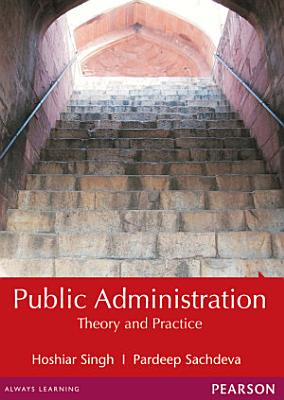 Public Administration  Theory and Practice