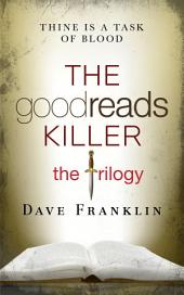 The Goodreads Killer: The Trilogy