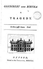 Poems on Several Occasions, to which is Added Gondibert and Birtha, a Tragedy. By William Thompson ...