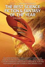 The Best Science Fiction and Fantasy of the Year  Volume Thirteen PDF