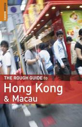 The Rough Guide to Hong Kong & Macau