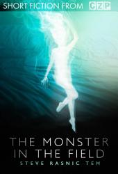 The Monster in the Field: Short Story