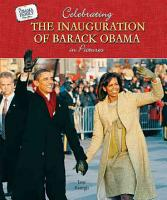 Celebrating the Inauguration of Barack Obama in Pictures PDF
