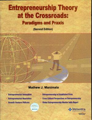 Entrepreneurship Theory At The Crossroads 2Nd Ed