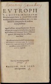 Historiae Romanae Breviarium: cum annott. Henr. Glareani