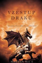 Vzestup draků (Králové a Čarodějové—Kniha První)