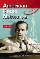 American Radio Networks: A History