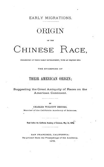 Early Migrations  Origin of the Chinese Race PDF