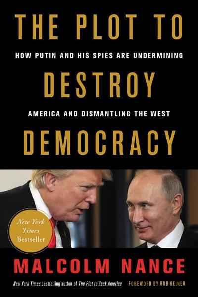 Download The Plot to Destroy Democracy Book