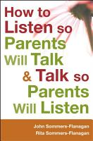 How to Listen so Parents Will Talk and Talk so Parents Will Listen PDF