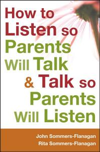 How to Listen so Parents Will Talk and Talk so Parents Will Listen Book