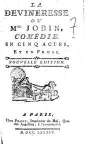 La Devineresse ou Mme. Jobin, comédie. En cinq actes, et en prose: Numéro4