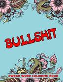 BULLSHIT Swear Word Coloring Book