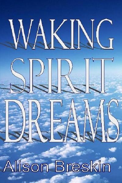 Waking Spirit Dreams