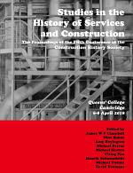 Studies in the History of Services and Construction
