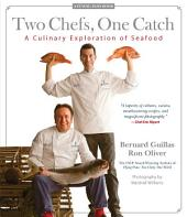 Two Chefs, One Catch: A Culinary Exploration of Seafood