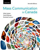 Mass Communication in Canada 7e   Making Sense in the Social Sciences Pack