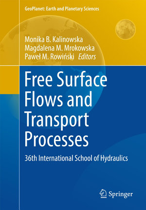 Free Surface Flows and Transport Processes