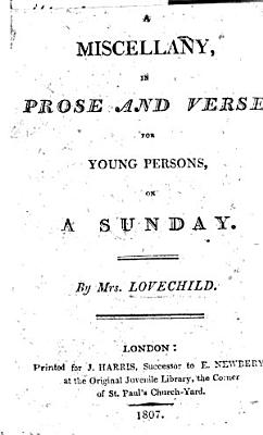 A Miscellany in prose and verse for young persons on a Sunday PDF