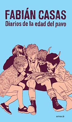 Diarios De La Edad Del Pavo