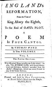 England s reformation     A poem in four cantos     The fifth edition  With marginal notes     as also  the author s life  etc PDF
