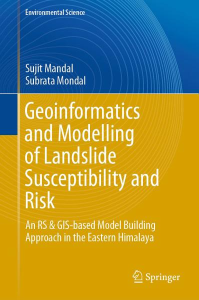 Download Geoinformatics and Modelling of Landslide Susceptibility and Risk Book