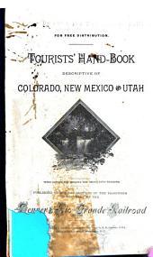 Tourists' Handbook Descriptive of Colorado, New Mexico and Utah