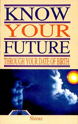 Know Your Future Through Your Date Of Birth