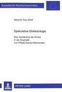 Spekulative Ekklesiologie PDF
