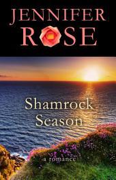 Shamrock Season: A Romance