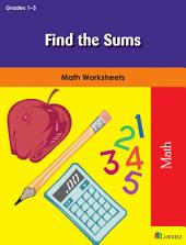Find the Sums: Math Worksheets