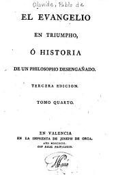 El Evangelio en triunfo, ó, Historia de un filósofo desengañado, 4