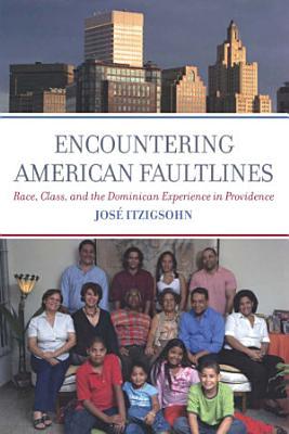 Encountering American Faultlines