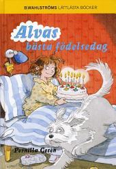 Alvas bästa födelsedag - Alva 4