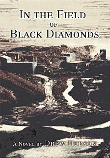 In the Field of Black Diamonds Book