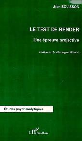 LE TEST DE BENDER: Une épreuve projective
