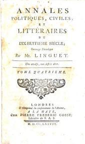Annales politiques, civiles et litteraires du dix-huitieme siecle: Volume4