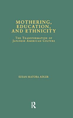 Mothering  Education  and Ethnicity
