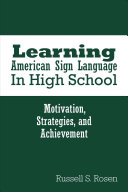 Learning American Sign Language in High School