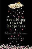 Stumbling Toward Happiness Book PDF