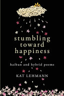Stumbling Toward Happiness