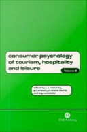 Consumer Psychology of Tourism, Hospitality, and Leisure